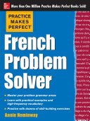 Practice Makes Perfect French Problem Solver (EBOOK)