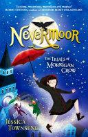 Nevermoor 01  The Trials of Morrigan Crow
