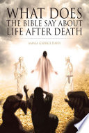 What Does The Bible Say About Life After Death