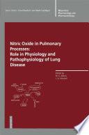 Nitric Oxide in Pulmonary Processes Book