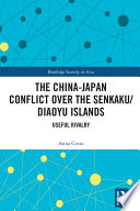 The China Japan Conflict over the Senkaku Diaoyu Islands Book