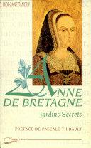 Les jardins secrets d'Anne de Bretagne