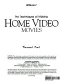 Pro Techniques of Making Home Video Movies