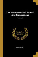 The Pharmaceutical Journal And Transactions