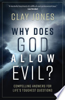 Why Does God Allow Evil