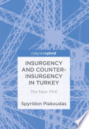 Insurgency And Counter Insurgency In Turkey