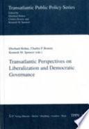 Transatlantic Perspectives on Liberalization and Democratic Governance