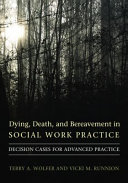 Dying  Death    Bereavement in Social Work Practice