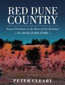 Red Dune Country - Sexual Predators in the Heart of the Kalahari - An Adam Geard Story Pdf