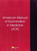 American Manual of Examination in Medicine (2ck)