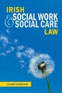 Irish Social Work And Social Care Law