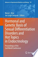 Hormonal and Genetic Basis of Sexual Differentiation Disorders and Hot Topics in Endocrinology  Proceedings of the 2nd World Conference