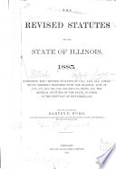 The Revised Statutes of the State of Illinois  1885