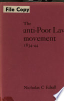 The Anti-Poor Law Movement, 1834-44