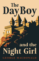The Day Boy and the Night Girl (Fantasy and Horror Classics)