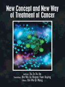New Concept and New Way of Treatment of Cancer