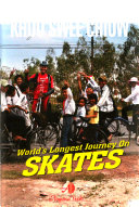 World s Longest Journey on Skates