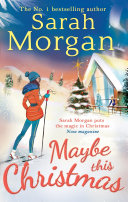 Maybe This Christmas (Snow Crystal trilogy, Book 3)