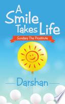 A Smile Takes Life