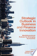 Strategic Outlook in Business and Finance Innovation