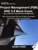Project Management  PjM  ARE 5 0 Mock Exam  Architect Registration Examination