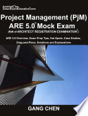 Project Management (PjM) ARE 5.0 Mock Exam (Architect Registration Examination)