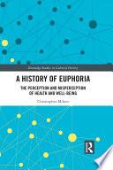 A History of Euphoria Book