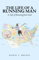 The Life of a Running Man Book