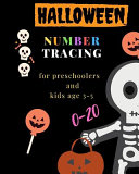 Halloween Number Tracing for Preschoolers and Kids Ages 3-5, 0-20