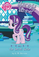 My Little Pony  Starlight Glimmer and the Secret Suite Book