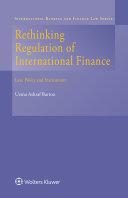 Rethinking Regulation of International Finance