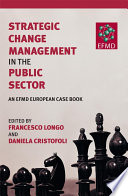 Strategic Change Management In The Public Sector Book PDF