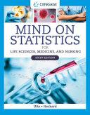 Mind on Statistics for Life Sciences  Medicine  and Nursing