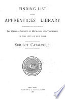 Finding List of the Free Library of the General Society of Mechanics and Tradesmen of the City of New York