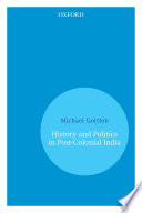 History and Politics In Post Colonial India