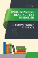 UNDERSTANDING READING TEXT IN ENGLISH FOR UNIVERSITY STUDENTS