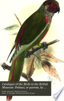 Catalogue Of The Birds In The British Museum Psittaci Or Parrots By T Salvadori
