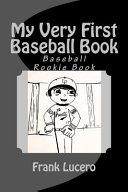 My Very First Baseball Book Book PDF