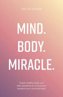 Mind Body Miracle
