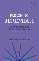 Preaching Jeremiah  Announcing God s Restorative Passion Book