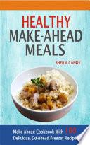 Healthy Make Ahead Meals