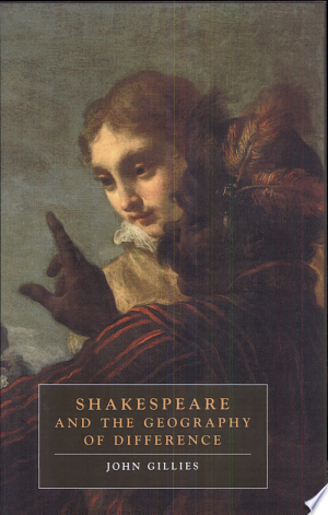 [pdf - epub] Shakespeare and the Geography of Difference - Read eBooks Online
