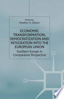 Economic Transformation Democratization And Integration Into The European Union