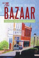 The Bizarre Biloxi Bazaar