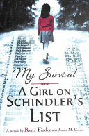 My Survival  A Girl on Schindler s List Book