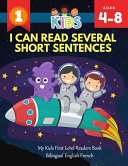 I Can Read Several Short Sentences  My Kids First Level Readers Book Bilingual English French