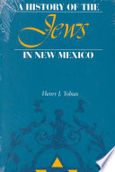 A History Of The Jews In New Mexico Book PDF