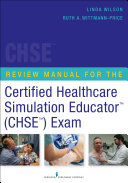 Review Manual for the Certified Healthcare Simulation Educator Exam