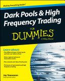 Dark Pools and High Frequency Trading For Dummies Pdf/ePub eBook