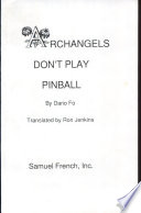 Archangels Don t Play Pinball